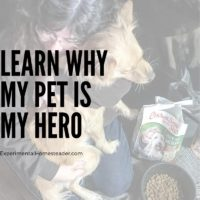 Learn Why My Pet Is My Hero
