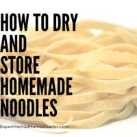 How To Dry And Store Homemade Noodles