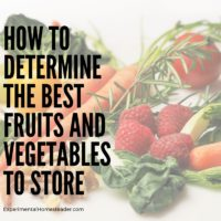 How To Determine The Best Fruits And Vegetables To Store