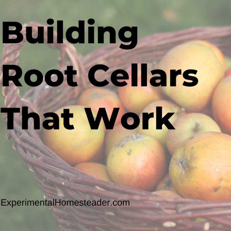 Building Root Cellars That Work