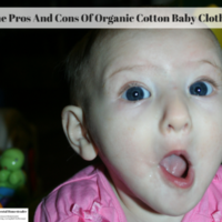 The Pros And Cons Of Organic Cotton Baby Clothes