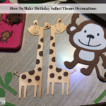 How To Make Birthday Safari Theme Decorations