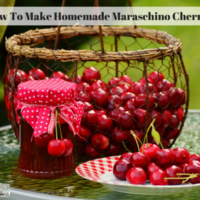 How To Make Homemade Maraschino Cherries