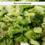 How To Can Broccoli