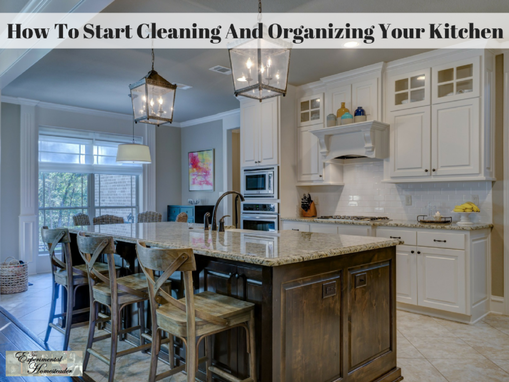 How To Start Cleaning And Organizing Your Kitchen