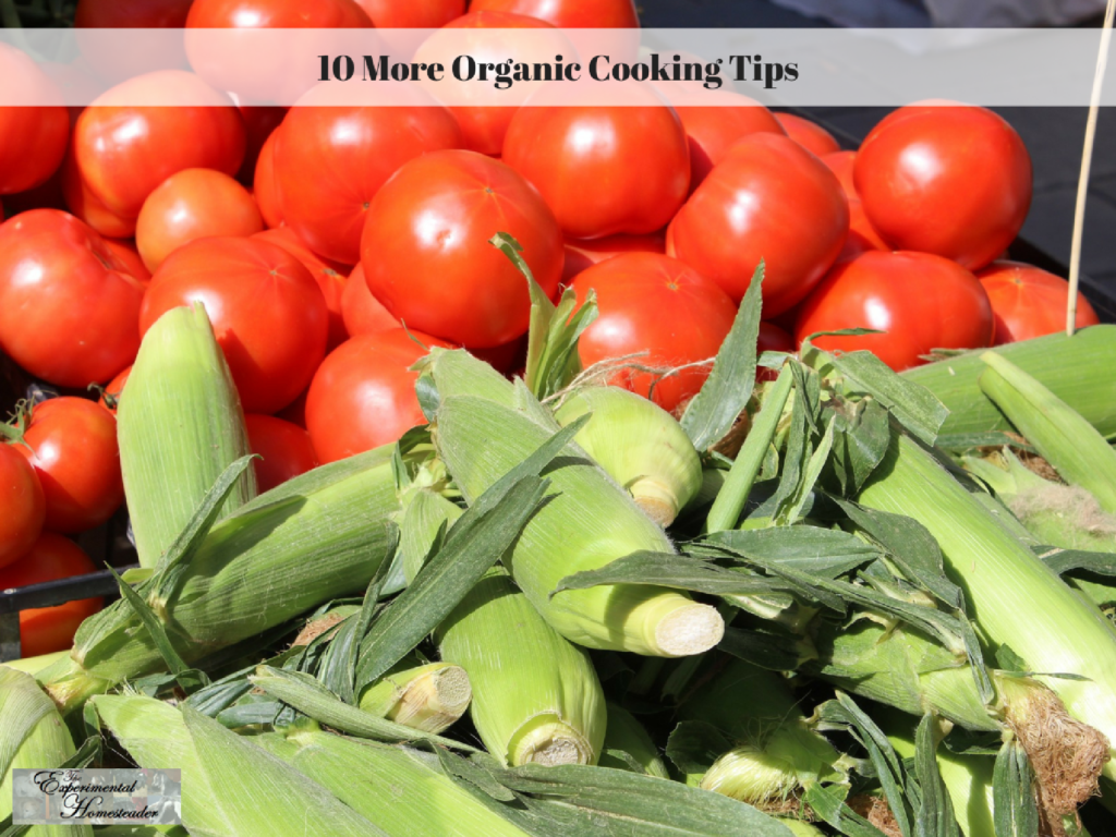 10 More Organic Cooking Tips