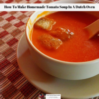 How To Make Homemade Tomato Soup In A Dutch Oven