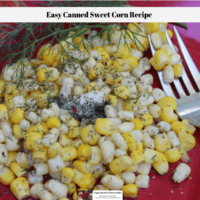Easy Canned Sweet Corn Recipe