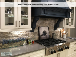 New Trends In Remodeling And Renovation