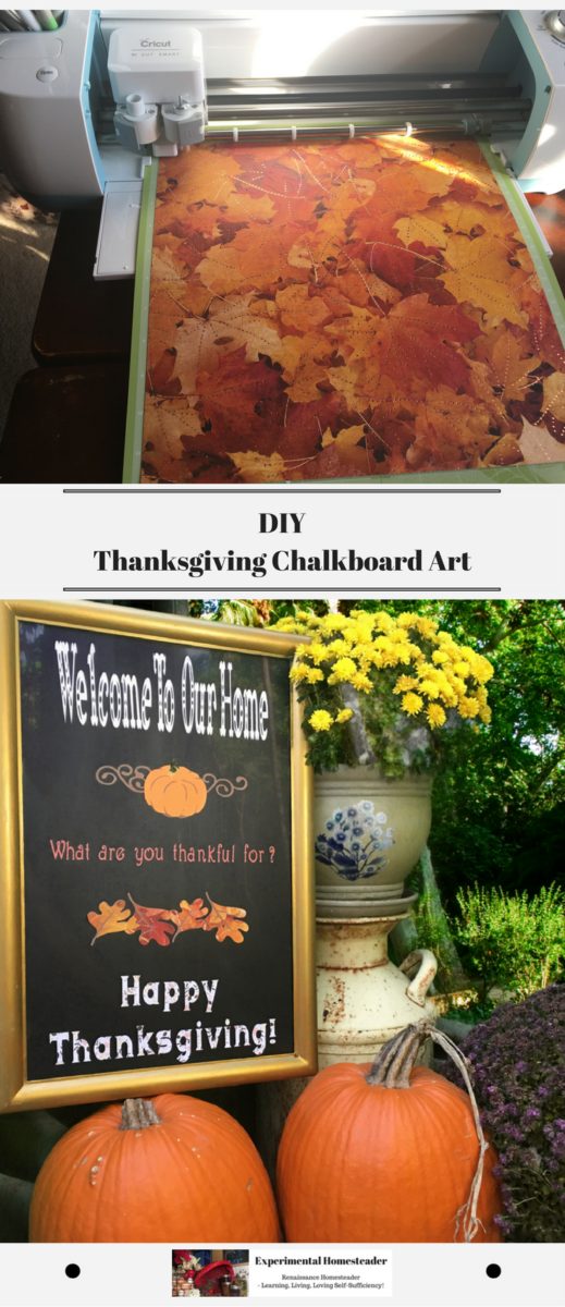 The top photo shows the Cricut cutting some of the paper used for this project. The bottom photo shows the completed Thanksgiving Chalkboard Art Project surround by pumpkins, mums and an antique milk can..