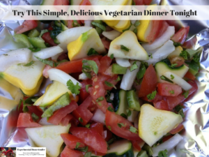 Try This Simple, Delicious Vegetarian Dinner Tonight