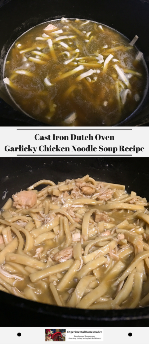 The top photo shows the noodles in the garlic chicken broth cooking and the bottom photo shows the chicken noodle soup in a cast iron dutch oven completed.