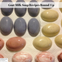 Goat Milk Soap Recipes Round-Up