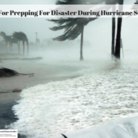 Tips For Prepping For Disaster During Hurricane Season