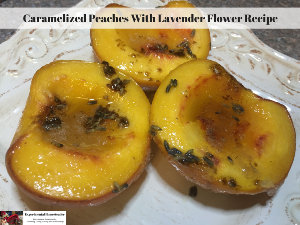 Caramelized Peaches With Lavender Flower Recipe