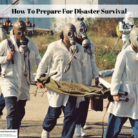How To Prepare For Disaster Survival