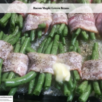 Bacon Maple Green Beans