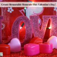 Create Memorable Moments This Valentine's Day!