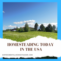 Homesteading Today In The USA