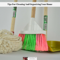 Tips For Cleaning And Organizing Your Home