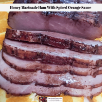 Honey Marinade Ham With Spiced Orange Sauce