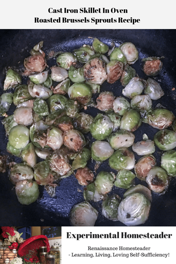 Roasted Brussels sprouts in a cast iron skillet in oven.