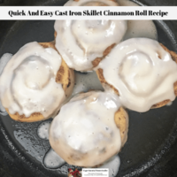 Quick And Easy Cast Iron Skillet Cinnamon Roll Recipe
