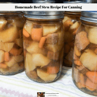Beef stew in canning jars.