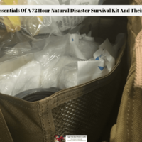 The Essentials Of A 72 Hour Natural Disaster Survival Kit And Their Uses