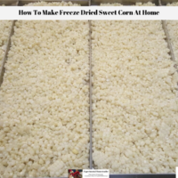 How To Make Freeze Dried Sweet Corn At Home
