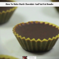 How To Make Dark Chocolate And Nut Fat Bombs