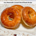 The caramel glazed donuts recipe baked and ready to eat.