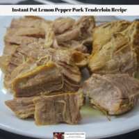 Instant Pot Lemon Pepper Pork Tenderloin Recipe