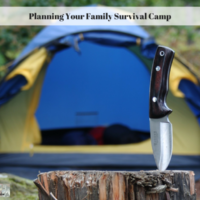 Planning Your Family Survival Camp