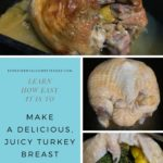 The cooked turkey breast. The turkey breast with the skin covering the herbs and lemons. The turkey breast showing the herbs and lemons in between the skin and meat.