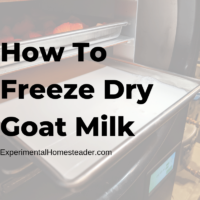 How To Freeze Dry Goat Milk