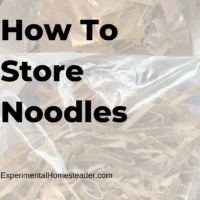 How To Store Noodles